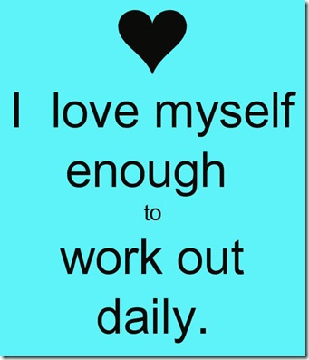 i-love-myself-enough-to-work-out-daily-584636